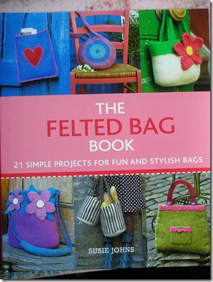 Felted bag book by Susie Johns